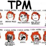 492805 Mensagens engraçadas sobre TPM para Facebook 03 150x150 Mensagens engraçadas sobre TPM para Facebook