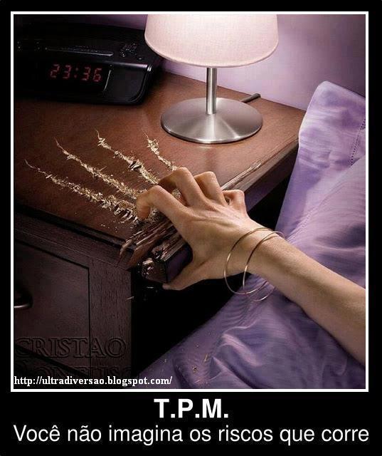 492805 Mensagens engra%C3%A7adas sobre TPM para Facebook 15 Mensagens engraçadas sobre TPM para Facebook