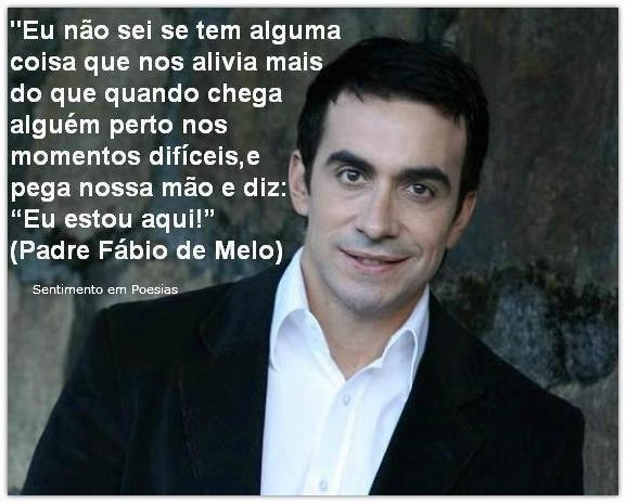 Frases De Padre Fábio De Melo Sobre O Amor: MENSAGENS PADRE FÁBIO DE MELO PARA FACEBOOK