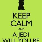 497261 Fique calmo e um Jedi será você. 150x150 Melhores imagens Keep Calm para Facebook