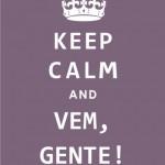 497261 Keep calm and vem gente 150x150 Melhores imagens Keep Calm para Facebook