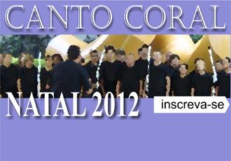 527898 Canto Coral de Natal 2012 inscrições Canto Coral de Natal 2012: inscrições
