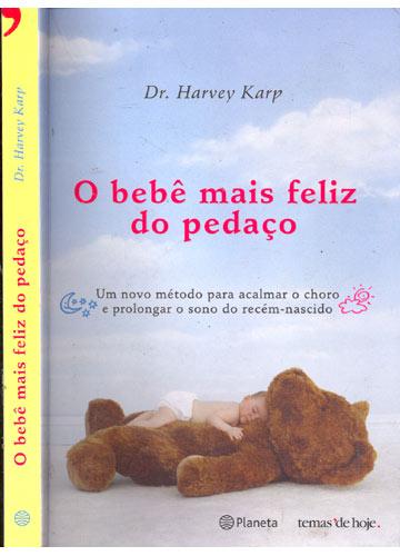 564835 O bebê mais feliz do pedaço Livros para mães de primeira viagem