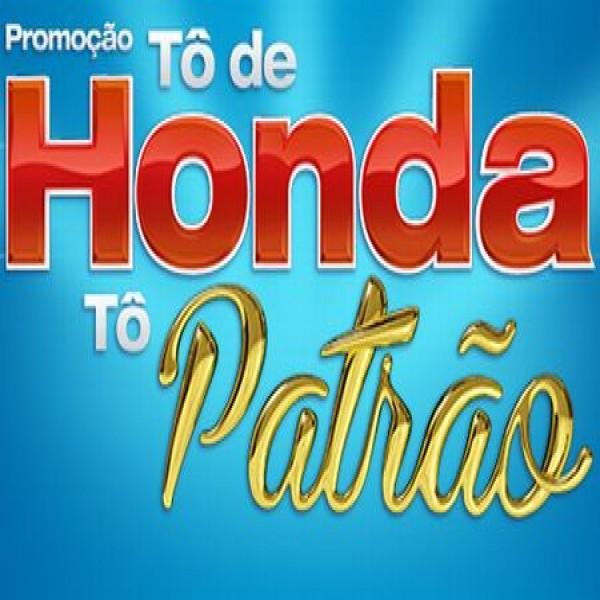 650153 promocao to de honda to de patrao 600x600 Promoção Tô de Honda, tô patrão