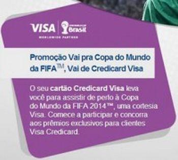 Promoção Vai pra Copa do Mundo FIFA, Vai de Credicard Visa