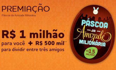 Promoção Páscoa da Amizade Milionária Cacau Show