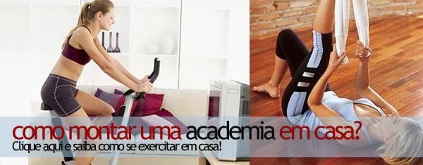 como fazer uma academia em casa Como Montar uma Academia em Casa