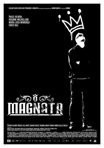 magnata poster O Novo Filme do Chorão Charlie Brown Jr   O Magnata