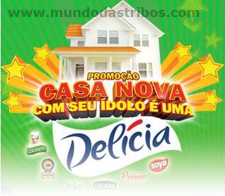 promocao delicia 2009 Promoção Delícia 2009: Casa Nova com seu Ídolo