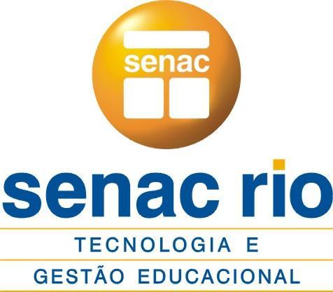 senac rj cursos gratis de qualificaçao senac rio de janeiro2 Senac RJ : Cursos Grátis de Qualificação Senac Rio de Janeiro