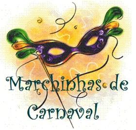 marchinhas de carnaval antigas Marchinhas de Carnaval Antigas