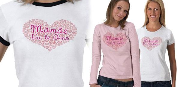 camisetas para o dia das mã Camisetas Personalizadas Dia das Mães